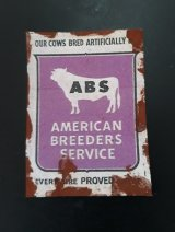Rusty Sign, American Breeders Service Sign